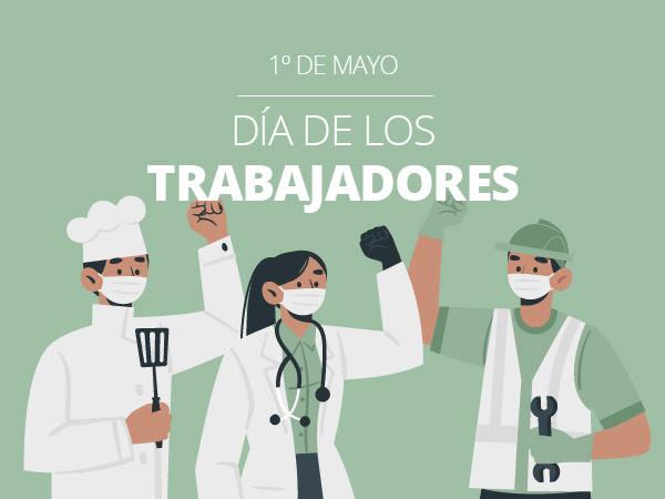 Feliz día de los trabajadores