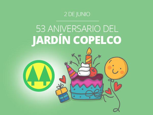 Feliz Cumple 53, Jardín Copelco!